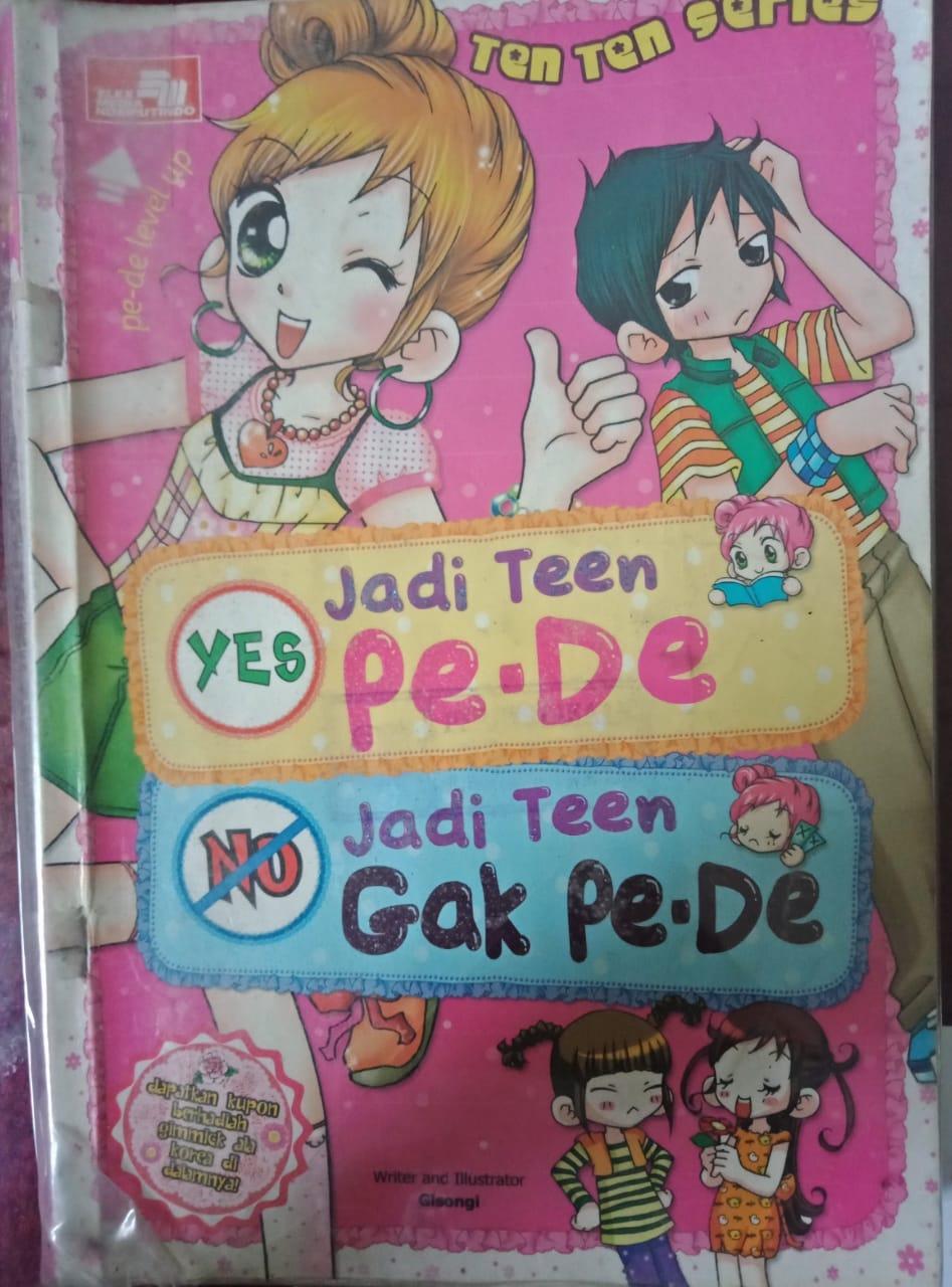 Resensi Buku : Komik TEN TEN SERIES Yes Jadi Teen Pe-De No Jadi Teen Gak Pe-De
